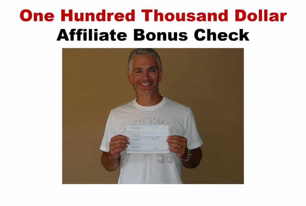 affiliate marketing 100k commission check bonus