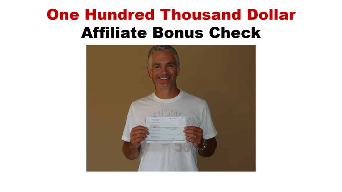affiliate marketing 100k commission check bonus